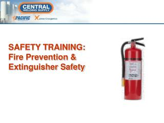 SAFETY TRAINING: Fire Prevention & Extinguisher Safety
