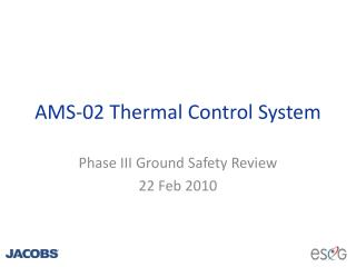 AMS-02 Thermal Control System