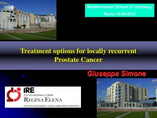 Treatment  options for locally recurrent Prostate  Cancer