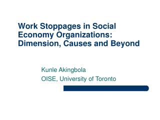 Work Stoppages in Social Economy Organizations: Dimension, Causes and Beyond