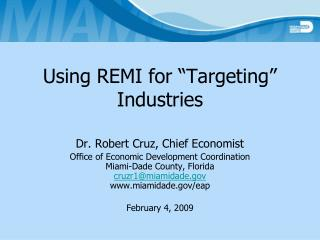 "Using REMI for ""Targeting"" Industries"