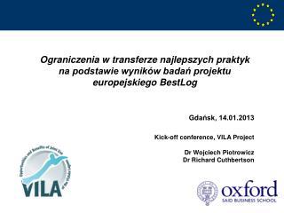 Ograniczenia w transferze najlepszych praktyk na podstawie wyników badań projektu europejskiego  BestLog Gd ańsk, 14.01