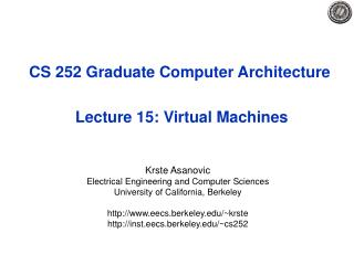 CS 252 Graduate Computer Architecture  Lecture 15: Virtual Machines