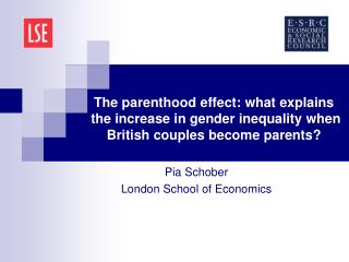 The parenthood effect: what explains  the increase in gender inequality when British couples become parents?