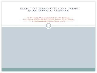 Impact of Journal Cancellations on Interlibrary Loan Demand