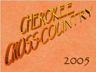 CHEROKEE  CROSS-COUNTRY