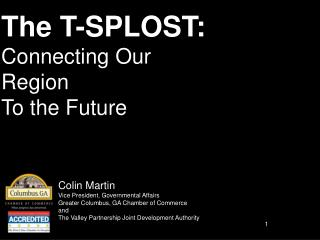 The T-SPLOST: Connecting Our Region To the Future