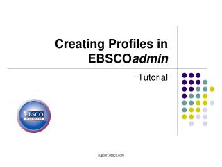 Creating Profiles in EBSCO admin