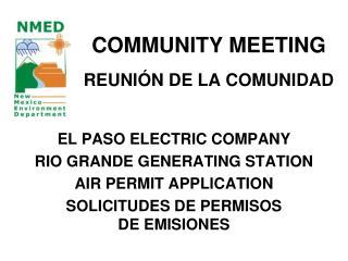 COMMUNITY MEETING REUNIÓN DE LA COMUNIDAD