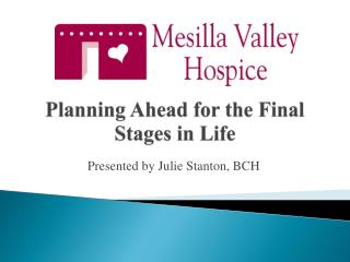 Planning Ahead for the Final Stages in Life