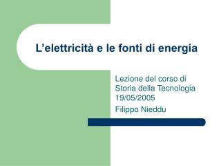 L'elettricità e le fonti di energia