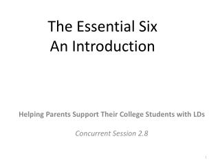 The Essential Six An Introduction