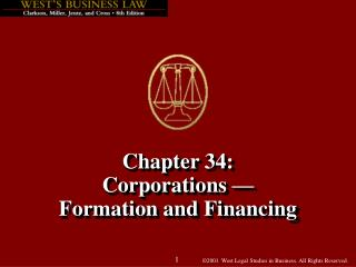 Chapter 34: Corporations —  Formation and Financing