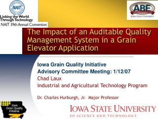 The Impact of an Auditable Quality Management System in a Grain Elevator Application