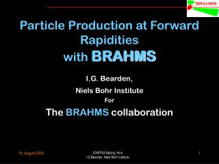 Particle Production at Forward Rapidities with  BRAHMS