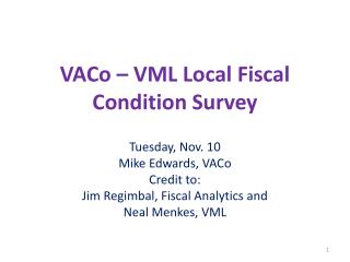 VACo � VML Local Fiscal Condition Survey