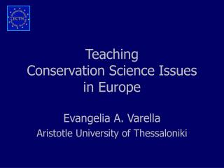 Teaching  Conservation Science Issues  in Europe