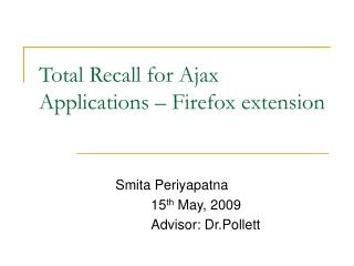 Total Recall for Ajax Applications – Firefox extension