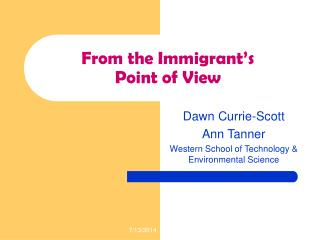 From the Immigrant's  Point of View