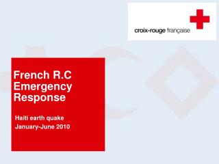 French R.C Emergency  Response