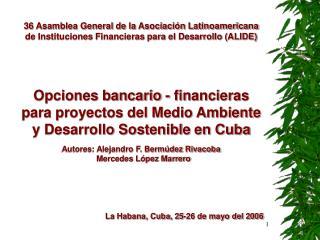 36 Asamblea General de la Asociación Latinoamericana de Instituciones Financieras para el Desarrollo (ALIDE)