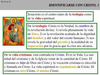 IDENTIFICARSE CON CRISTO, 1