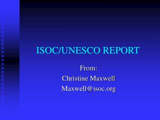 ISOC/UNESCO REPORT