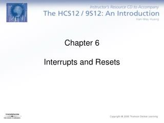 Chapter 6 Interrupts and Resets