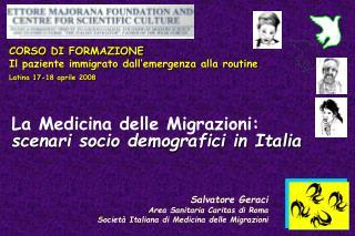 Salvatore Geraci Area Sanitaria Caritas di Roma Società Italiana di Medicina delle Migrazioni