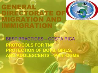 GENERAL DIRECTORATE OF MIGRATION AND IMMIGRATION
