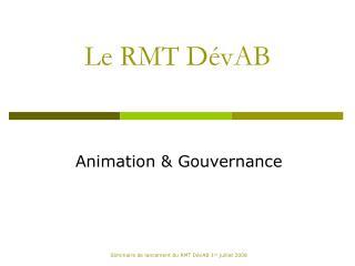 Le RMT DévAB