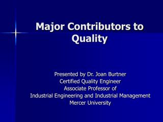 Major Contributors to Quality