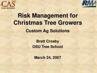 Risk Management for Christmas Tree Growers