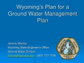Wyoming's Plan for a Ground Water Management Plan