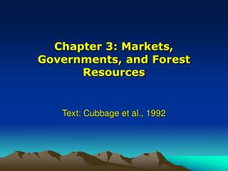 Chapter 3: Markets, Governments, and Forest Resources