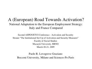 A (European) Road Towards Activation? National Adaptation to the European Employment Strategy:  Italy and France Compar