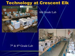Technology at Crescent Elk