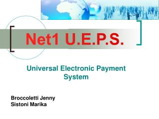 Universal Electronic Payment System
