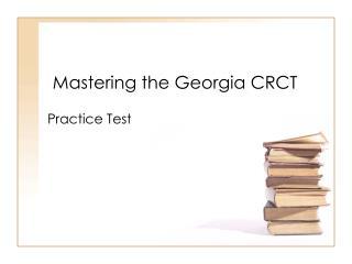 Mastering the Georgia CRCT