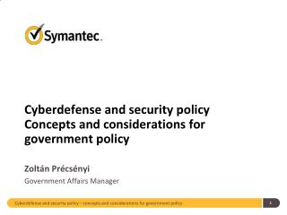 Cyberdefense and security policy Concepts and considerations for government policy