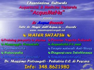 """L'Associazione  Culturale  Acquaticità & Medicina Naturale """"AcquaMeNa"""""""