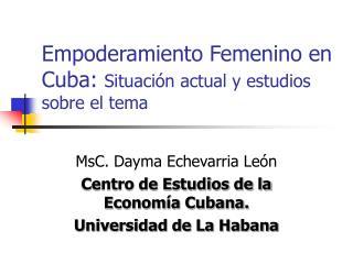 Empoderamiento Femenino en Cuba:  Situación actual y estudios sobre el tema