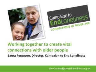 Working together to create vital connections with older people