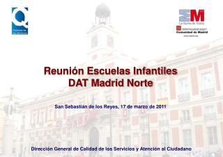 Reunión Escuelas Infantiles  DAT Madrid Norte