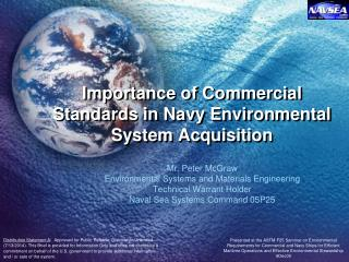 Importance of Commercial Standards in Navy Environmental System Acquisition