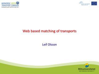 Web based matching of transports