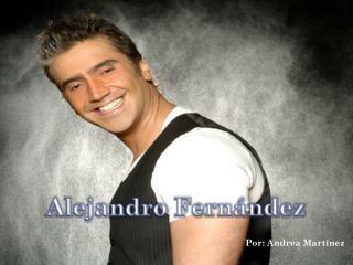 Alejandro  F ernández