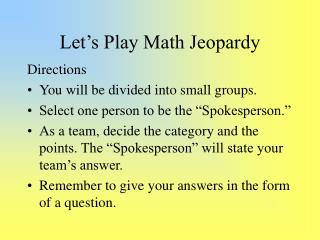 Let�s Play Math Jeopardy