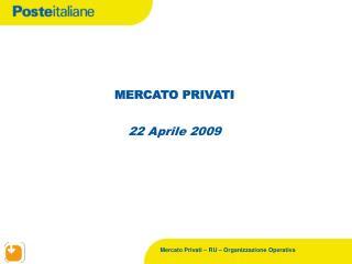 MERCATO PRIVATI 22 Aprile 2009