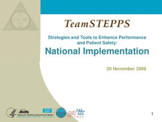 Strategies and Tools to Enhance Performance  and Patient Safety: National Implementation